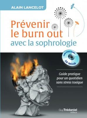 Prévenir le burn out avec la sophrologie Alain Lancelot