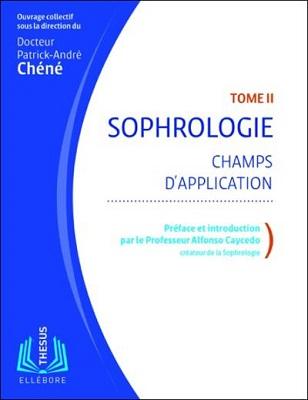 sophrologie champ d'application Patrick-André Chéné